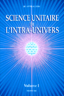 unitary science of the intra universe